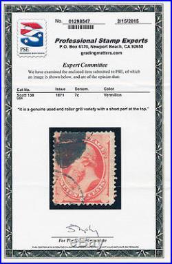 US 138 7¢ End Roller Grill PSE Certificate Fine Used 1871 Edwin M. Stanton